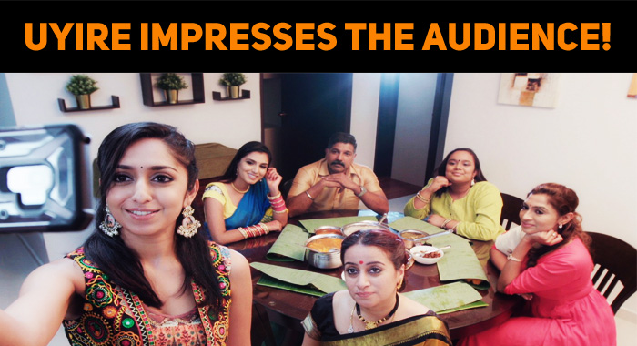 Zee5 Series Uyire Impresses The Audience!