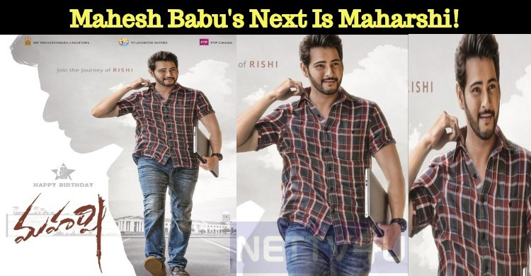 Mahesh Babu's Next Is Maharshi!