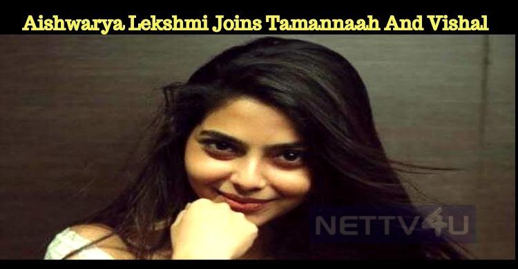 Aishwarya Lekshmi Joins Tamannaah In Vishal Movie!