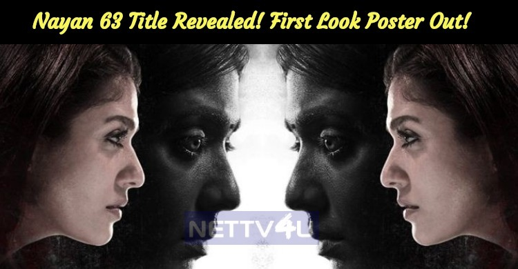 Nayan 63 Title Revealed! First Look Poster Out!..