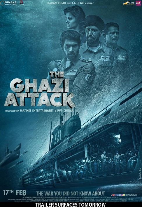 The Ghazi Attack On February! Trailer From Tomorrow!
