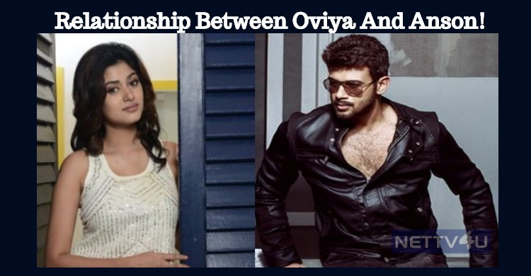 Relationship Between Oviya And Anson Paul! Tamil News