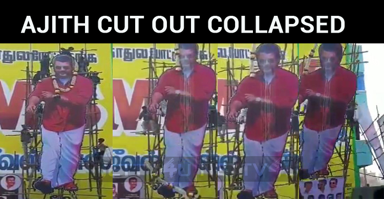 Ajith Cut Out Collapsed In Villupuram!