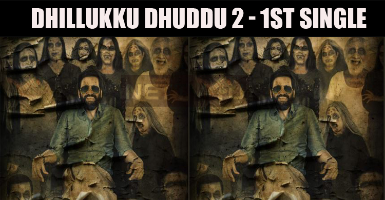 Dhilluku Dhuddu 2 First Single Is On The Way!