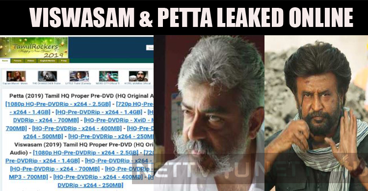 Petta And Viswasam Streamed Online By Tamilrockers!