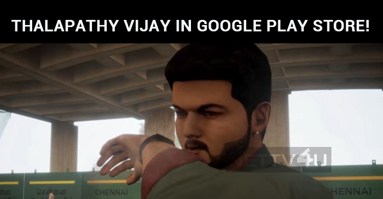 Thalapathy Vijay In Google Play Store!