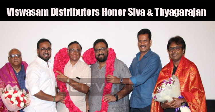 Viswasam Distributors Honor Siva And Thyagarajan For Super Hit Success!
