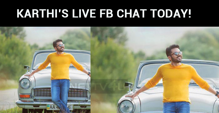 Karthi's Live Chat Today!