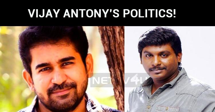 Vijay Antony's Politics!
