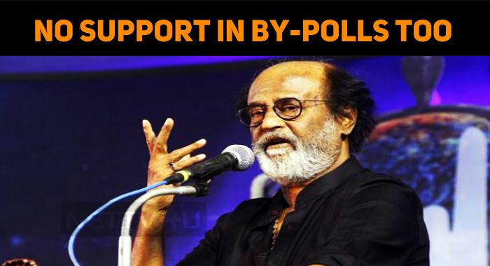 No Support In By-polls Too – Rajinikanth