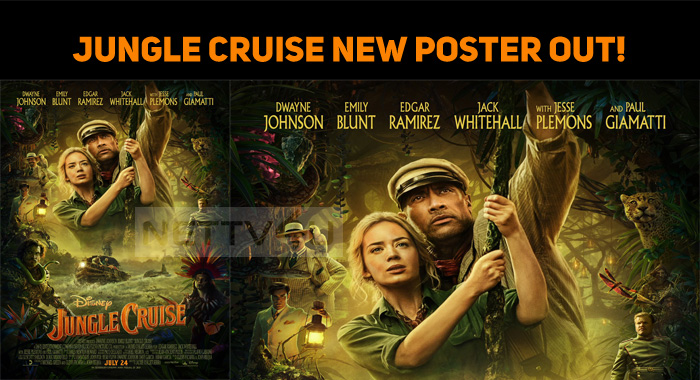 Jungle Cruise New Poster Out!