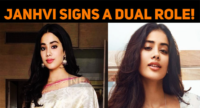 Janhvi Signs A Dual Role Movie!