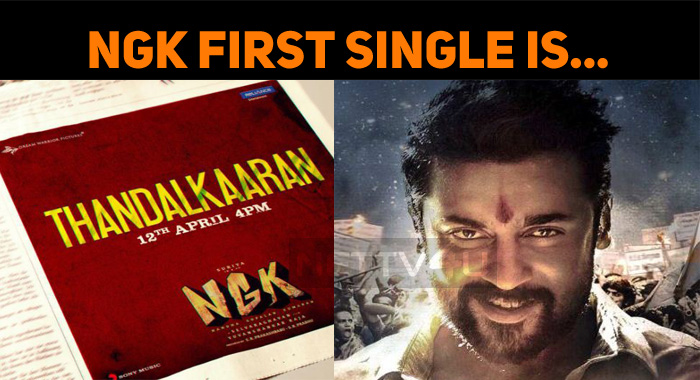 NGK's First Single Thandalkaaran!
