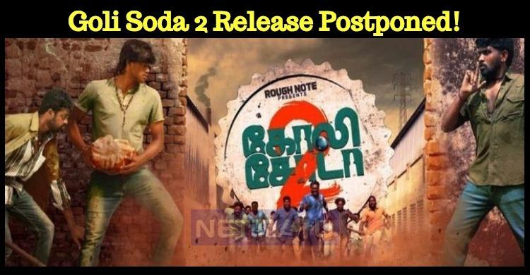 Goli Soda 2 Release Postponed!