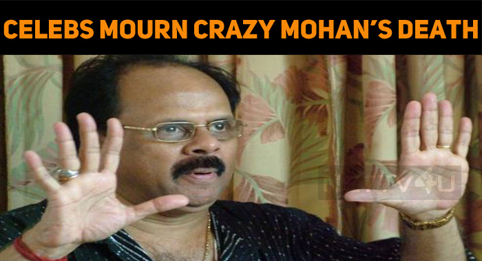 Celebs Mourn Crazy Mohan's Death!