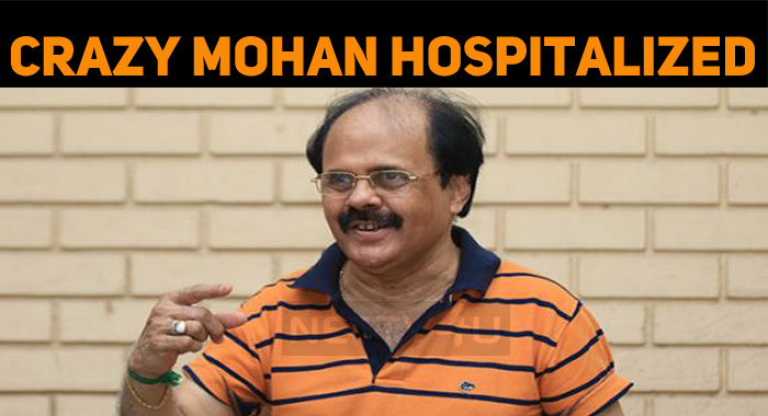 Crazy Mohan Admitted To Kaveri Hospitals!