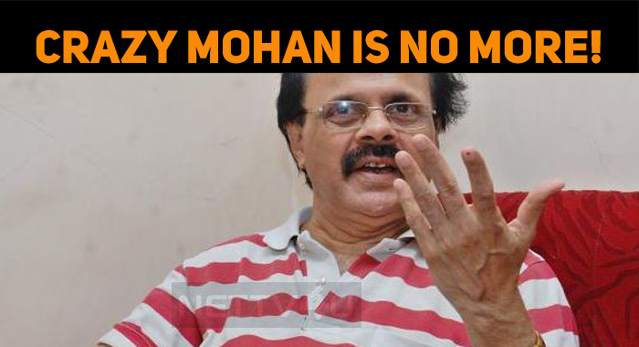 Shocking: Crazy Mohan Is No More!