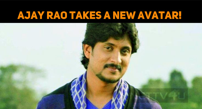 Ajay Rao Takes A New Avatar!