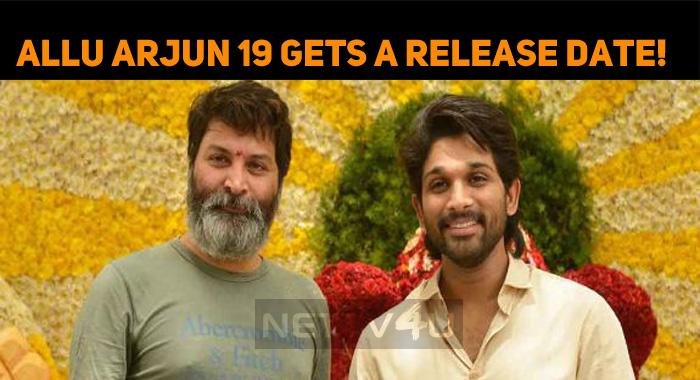 Allu Arjun 19 Gets A Release Date!