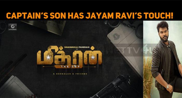 Captain's Son Has Jayam Ravi's Touch!