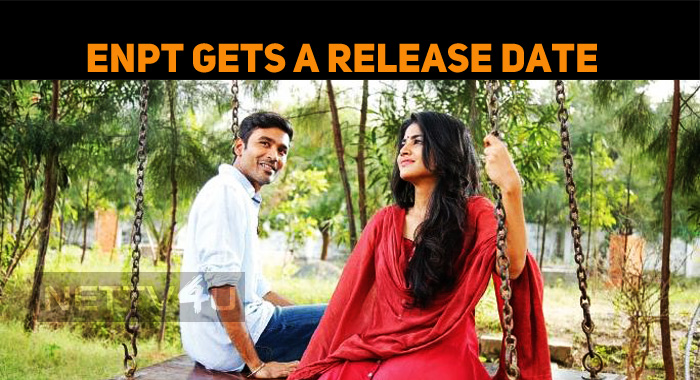 Enai Noki Paayum Thota Release Date Is Out!