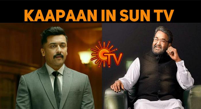 Sun TV Bags Kaappan Satellite Rights!