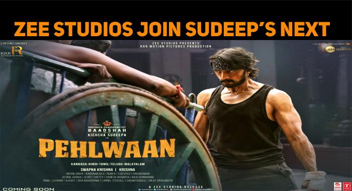 Zee Studios Join Sudeep's Pailwaan!