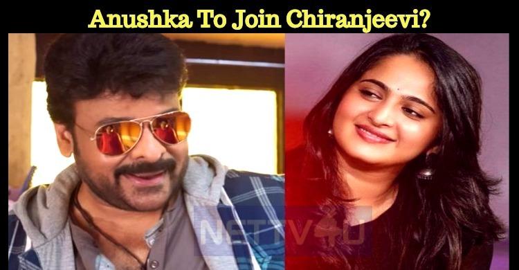Anushka To Join Chiranjeevi?