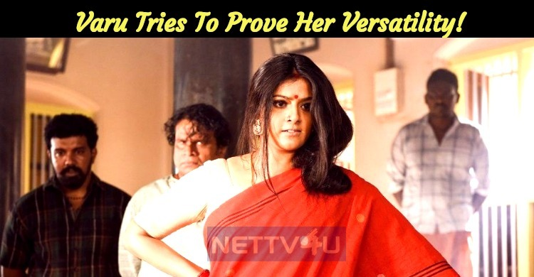 Varalaxmi Tries To Prove Her Versatility In Negative Roles!