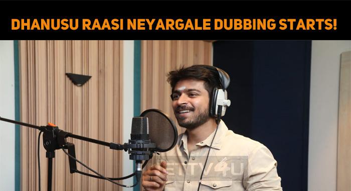 Dhanusu Raasi Neyargale Dubbing Starts!