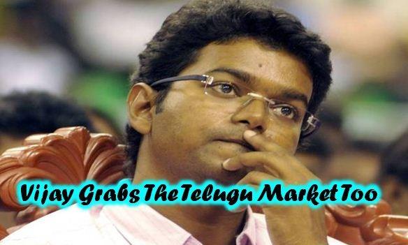 Vijay Grabs The Telugu Market Too!