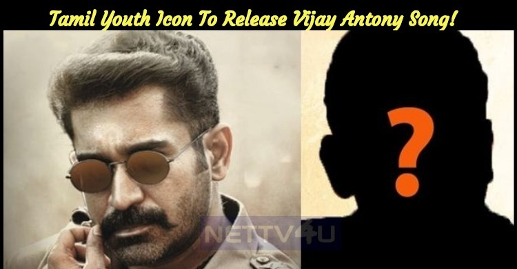 Tamil Youth Icon To Release Vijay Antony Song! ..