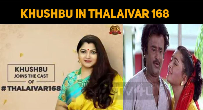 Khushbu Joins Thalaivar 168 Cast!