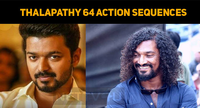 Thalapathy 64 Action Sequences To Start Soon!