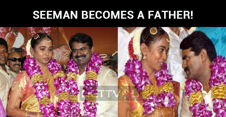 Seeman Becomes A Father!