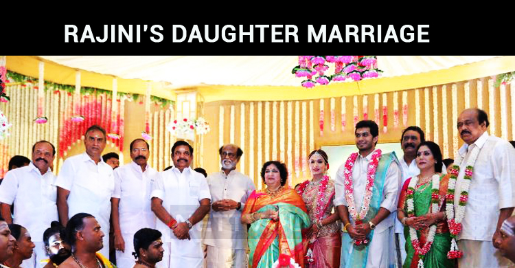 Rajini's Daughter Marriage – A Grand Event With Politicians And Film Industry