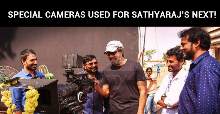Special Cameras To Be Used For Sathyaraj's Next..