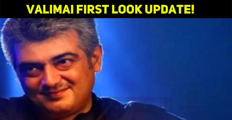 Valimai First Look Update!
