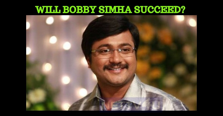 Will Bobby Simha Succeed In His New Job?