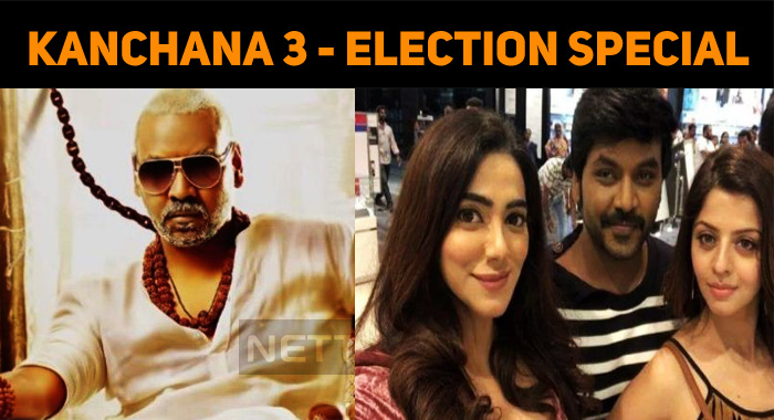 Lawrence's Kanchana 3 As An Election Special!