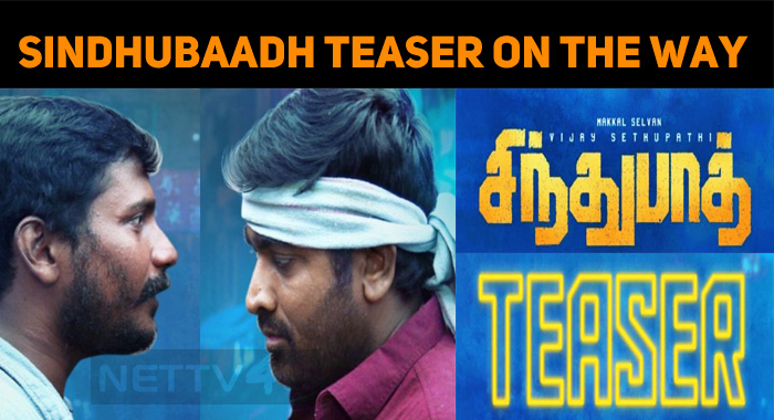 Sindhubaadh Teaser Is On The Way!