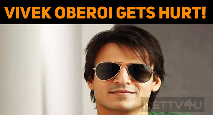 Vivek Oberoi Gets Hurt!