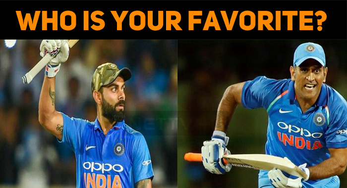 Who Is Your Favorite - Thala Dhoni Or Virat Koh..