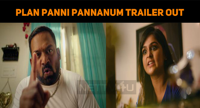 Is He That Ara Mental? Plan Panni Pannanum Trailer Reveals!