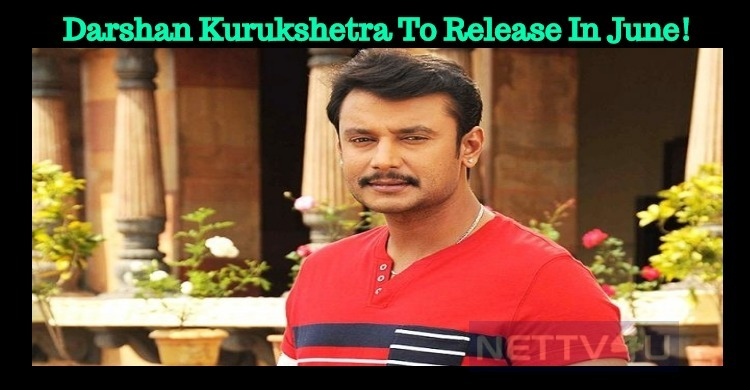Darshan Has Three Movies To Release In A Row! Kurukshetra To Release In June!