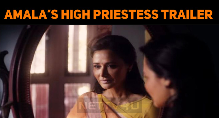 Amala's High Priestess Trailer Impresses!