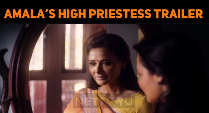 Amala's High Priestess Trailer Impresses!
