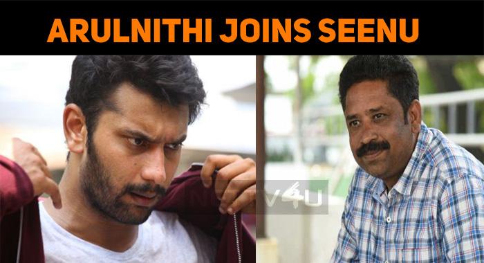 Arulnithi Joins Seenu Ramasamy!