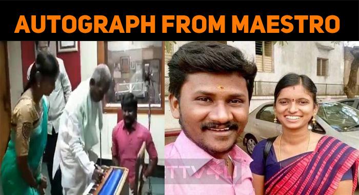 Ilaiyaraaja Autographed Senthil Ganesh – Rajalakshmi!