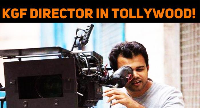 KGF Director Prashanth Forays Into Tollywood!